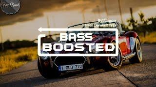 Jason Derulo - Bubblegum (feat Tyga) [BASS BOOSTED][NCR]
