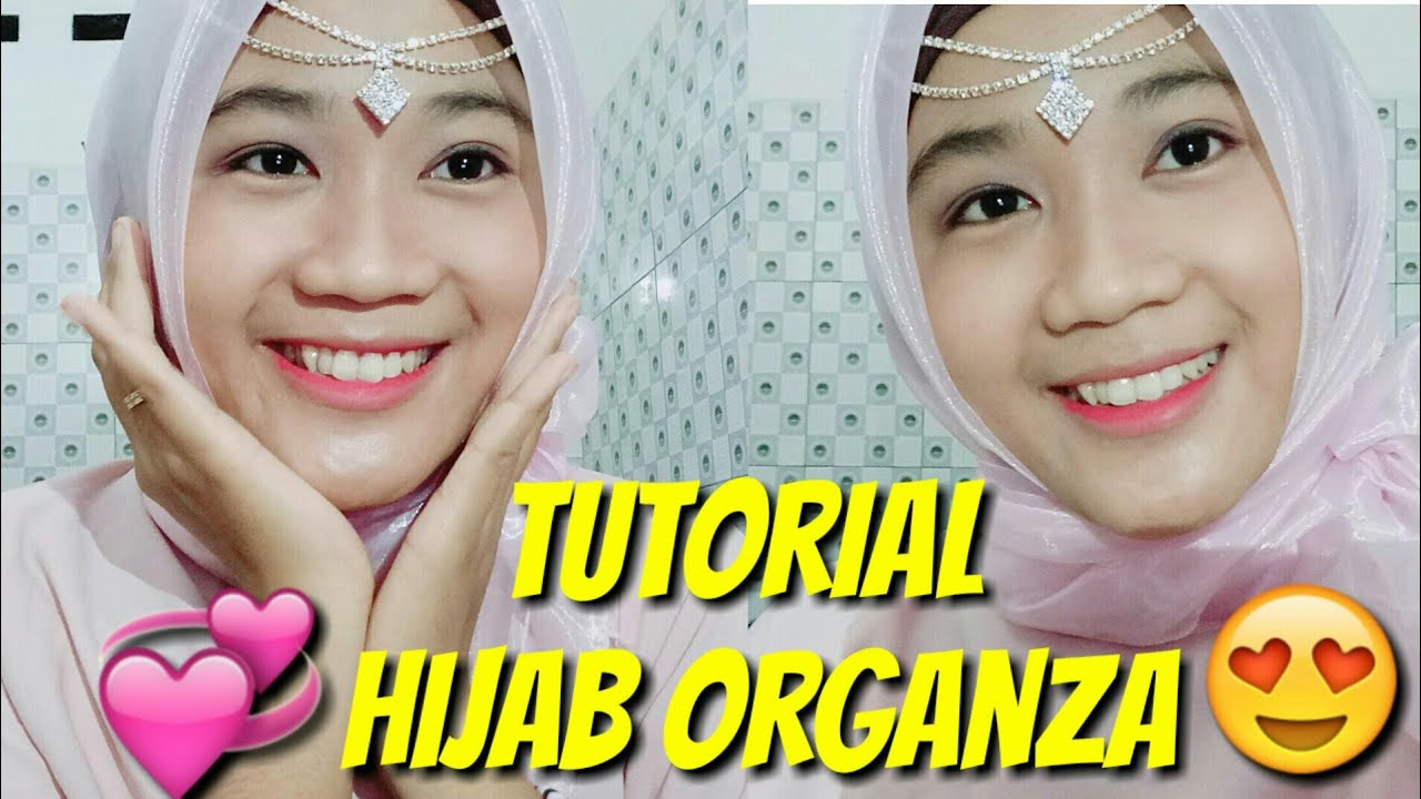 Tutorial Hijab Organza Simple Gak Ribet Cocok Buat Acara Lamaran Acara Kondangan Acara Pesta Youtube