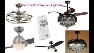 Top 5 Best Ceiling Fan Light Kits