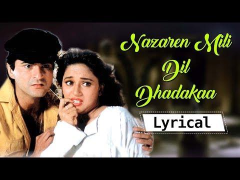 Nazrein Mili Dil Dhadkaa HD Lyrical  Song  Madhuri Dixit  Sanjay Kapoor  Bollywood Songs