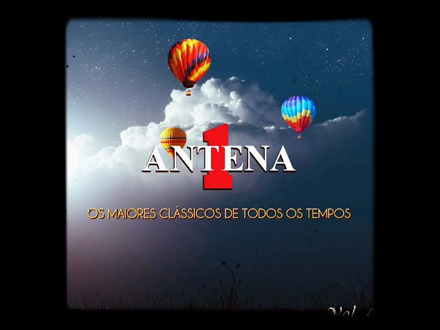 CLÁSSICOS DA ANTENA 1 (PARTE1)