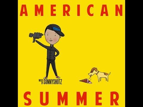 Sonny Shotz - Our Friends - American Summer