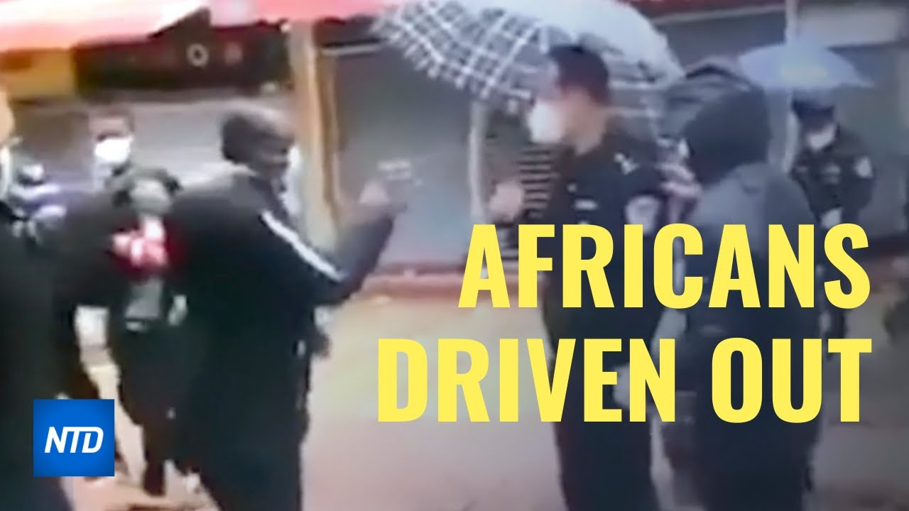Africans told to leave homes as Chinese regime blames foreigners for bringing CCP virus to China