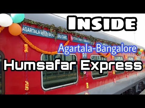 Inside Agartala Bangalore Humsafar Express|| 05 Jan 2018|| Agartala  Railway Station