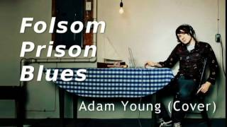 Folsom Prison Blues - Adam Young [Owl City] (Cover) Lyrics