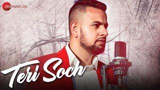 Teri Soch - Official Music Video | Navjot Singh Feat. Sarab Dhillion thumbnail