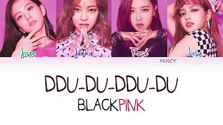 BLACKPINK - DDU-DU-DDU-DU (Color Coded Han|Rom|Eng Lyrics) | mincy
