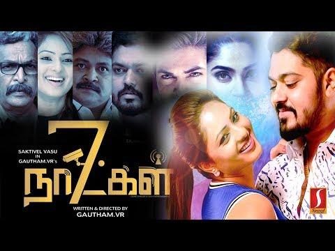7 Naatkal New Release Tamil Full Movie | Full HD 1080p | Shakthi Vasudevan, Nikesha Patel, Prabhu