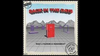 Max Lyazgin & Hugobeat - Feel The Groove (Original Mix)