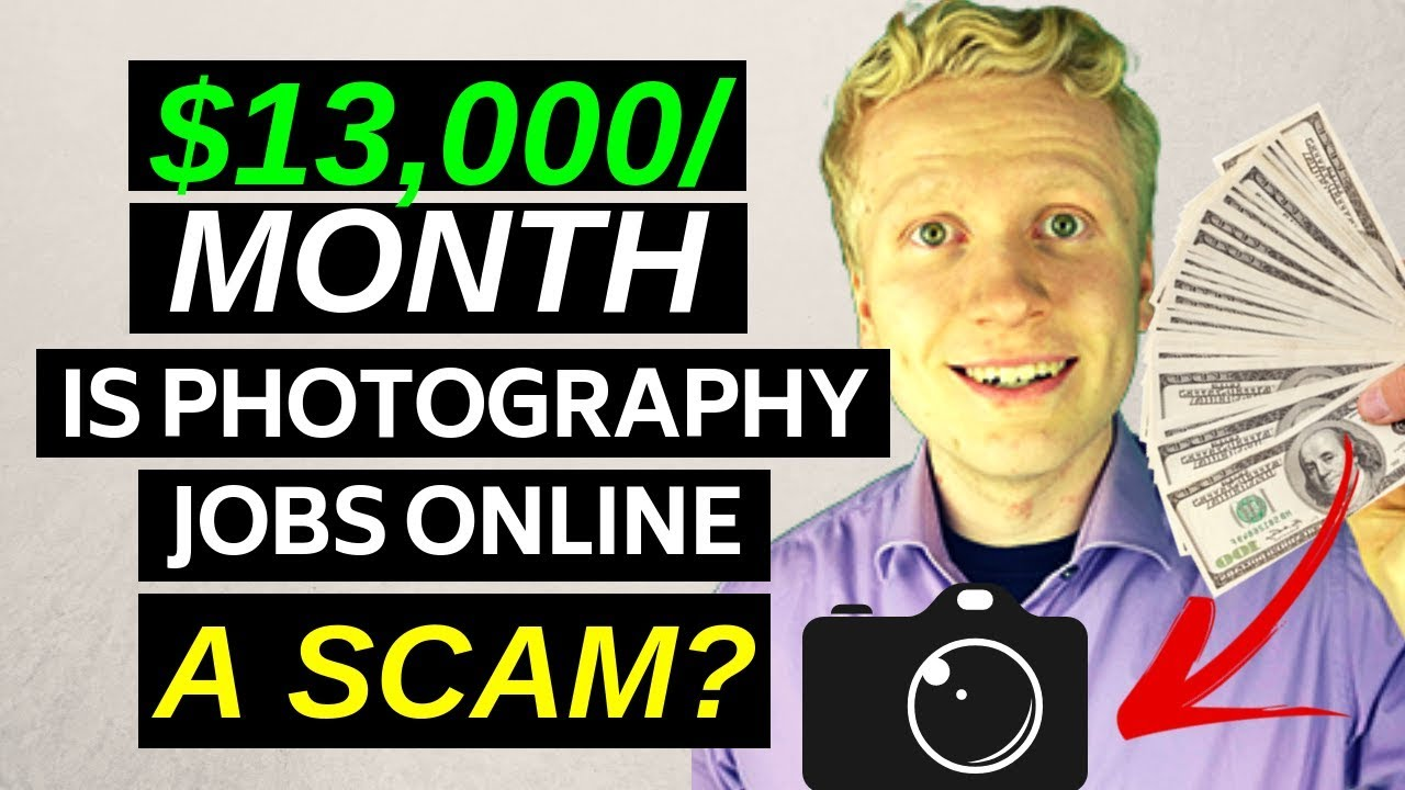 Photography Jobs Online Review A Scam Or Legit Opportunity Your Online Revenue