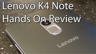 Lenovo K4 Note Hands On Review