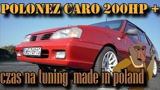 Polonez Caro 200HP + CZAS NA TUNING MADE IN POLAND