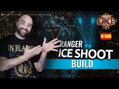 POE Build Ranger Ice Shoot en Español