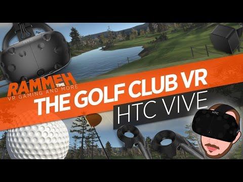 Thoroughly Enjoying The Golf Club VR   HTC VIVE