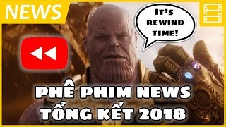 PHÊ PHIM NEWS REWIND 2018