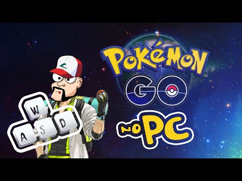 POKEMON GO - TUTORIAL DE COMO JOGAR  NO PC