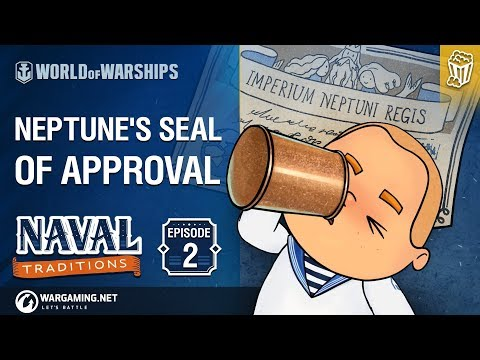 World of Warships - Naval Traditions: Neptune's Seal of Approval