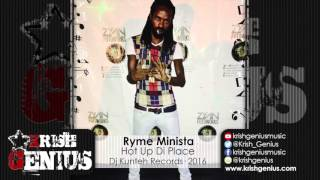 Ryme Minista - Hot Up Di Place (Raw) Ghetto Crying Riddim - March 2016