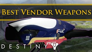 Destiny - The best new tower vendor weapons in the Taken King