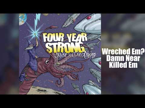 Four Year Strong - Rise or Die Trying (Full Album)
