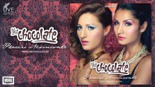 Repeat youtube video Like Chocolate - Placeri nevinovate ( Official New Single )
