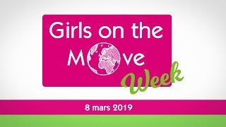 Girls on the Move 2019, la semaine internationale d'Elles Bougent