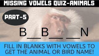 Missing vowel #quiz #brainteasers | Animals names | Part-5