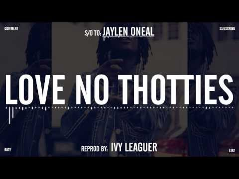 Chief Keef - Love No Thotties (instrumental remake)