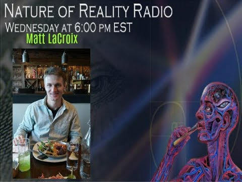 Matthew LaCroix: Exposing The Illusion To Evolve Human Consciousness