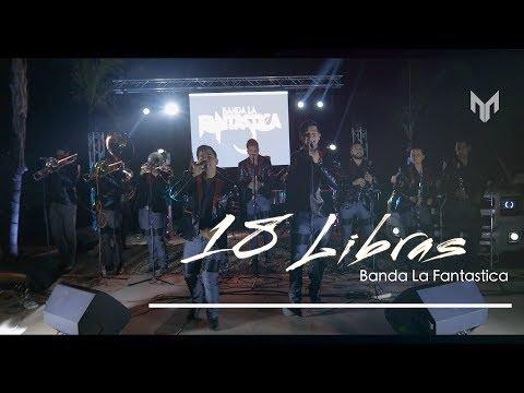 Banda La Fantastica- 18 Libras | EN VIVO