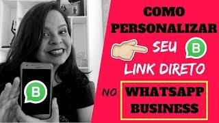 Whatsapp Business Link Direto Com Mensagem Personalizada Youtube