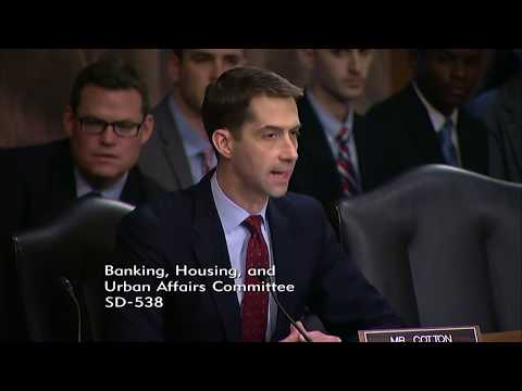 June 22, 2017: Sen. Cotton Q&A at Senate Banking Hearing on Fostering Economic Growth