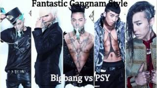 Download BIGBANG vs PSY: Fantastic Gangnam Style MP3 song and Music Video