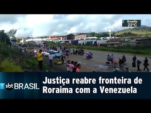Justiça Federal reabre fronteira de Roraima com a Venezuela | SBT Brasil (07/08/18)