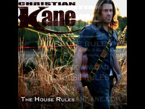 Christian Kane  The House Rules