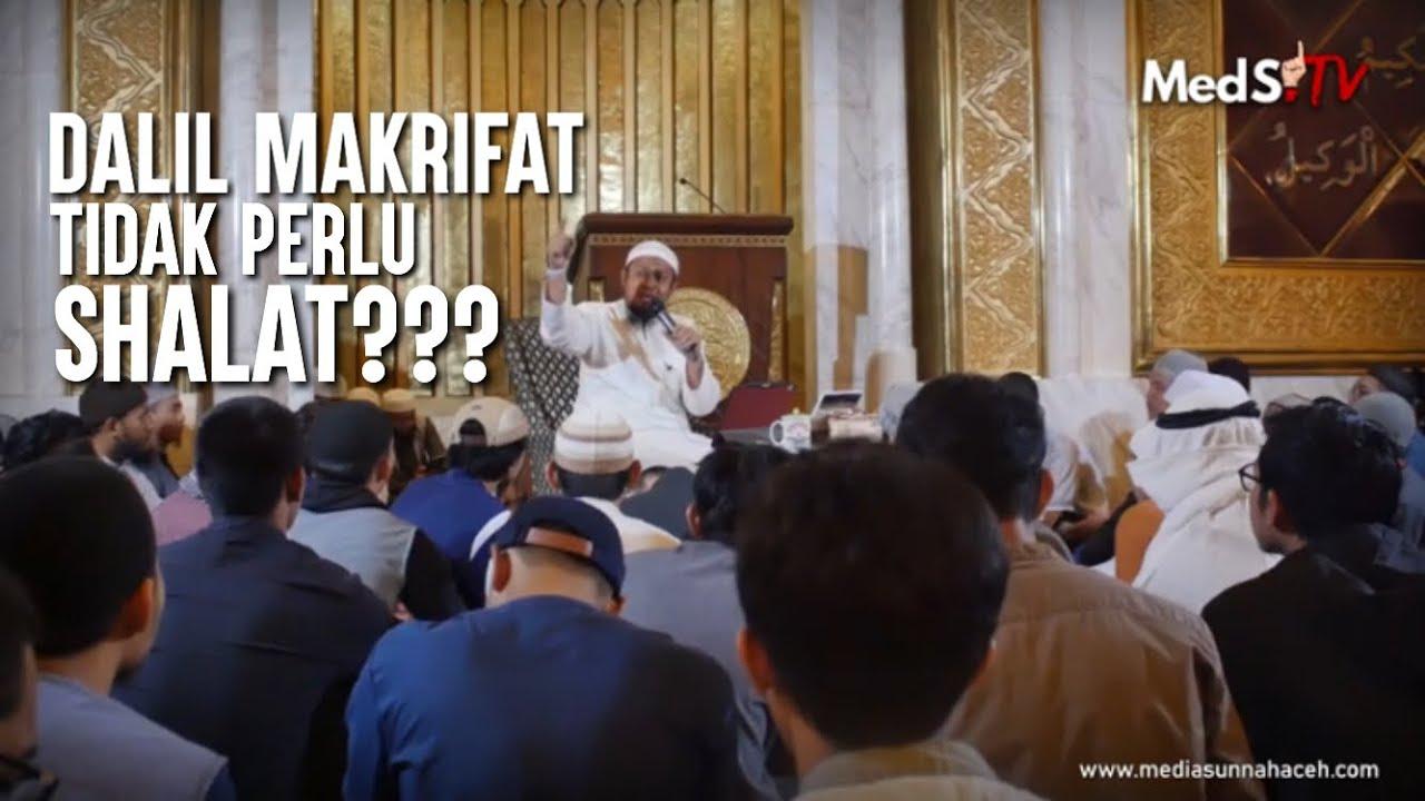 Ternyata Tingkat Makrifat Para Wali Tidak Dibebankan Shalat Ada Dalilnya Ustadz Harits Abu Naufal Youtube