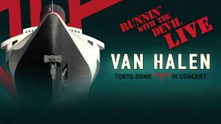 Van Halen – Runnin' With The Devil (Live) [Official Audio]