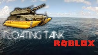 FLOATING TANK?!?| Whatever Floats Your Boat- ROBLOX