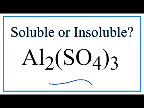 Is Al2(SO4)3 Soluble Or Insoluble In Water?