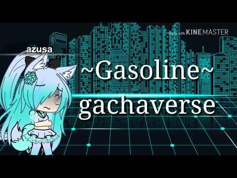 Gasoline// gachaverse// by Halsey
