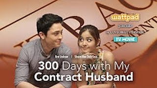 tagalog movie 2016 ✔ 300 days with my contract husband drama romance ✔