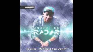 """Joanlee - """"Hold You Down"""""""