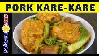 Pork Kare kare Recipe | Pata Kare | Easy Filipino Kare Kare Panlasang Pinoy