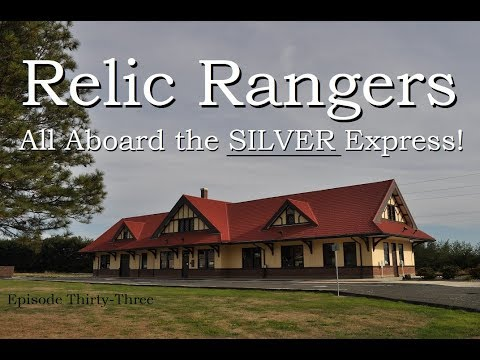 Relic Rangers - All Aboard the Silver Express! Metal Detecting an Old Train Depot for Lost Treasures
