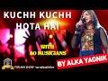 Kuchh Kuchh Hota Hai Title I Alka Yagnik Live with 40ians I 90' Hindi Songs I Bollywood Songs