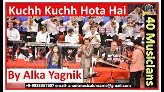 Cover images Kuchh Kuchh Hota Hai Title I Alka Yagnik Live with 40 Musicians I 90' Hindi Songs I Bollywood Songs