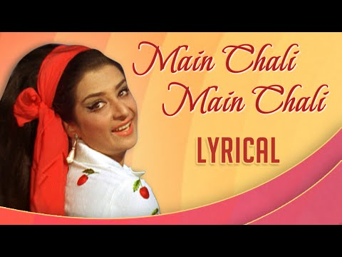 Main Chali Main Chali With Lyrics | Padosan | Lata Mangeshkar Hit Songs
