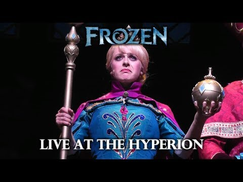 Frozen: Live at the Hyperion - Chelsea's Final Performance - Disney California Adventure - HD