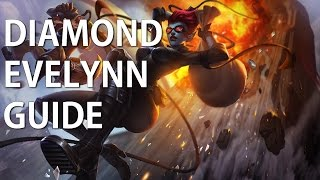 S6 Diamond Evelynn Guide: In-depth strategy with commentary