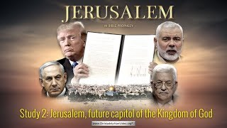 LIVE EVENT: Jerusalem in Bible Prophecy: Part 2: Jerusalem, future capitol of the Kingdom of God